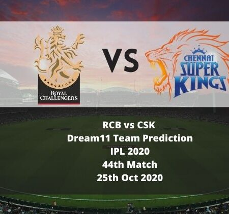 RCB vs CSK Dream11 Team Prediction   IPL 2020   44th Match   25th Oct 2020