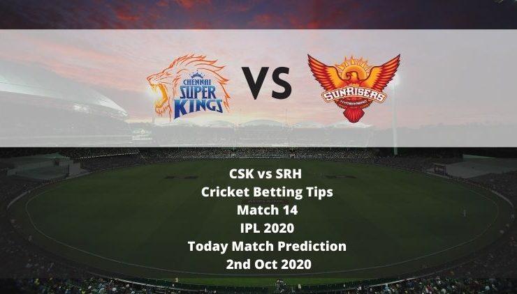 CSK vs SRH | Cricket Betting Tips | Match 14 | IPL 2020 | Today Match Prediction | 2nd Oct 2020