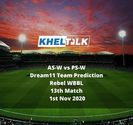 AS-W vs PS-W Dream11 Team Prediction | WBBL | 13th match | 1st November 2020