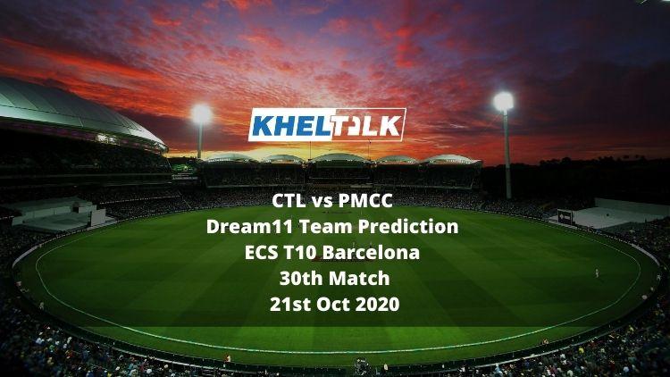 CTL vs PMCC Dream11 Team Prediction   ECS T10 Barcelona   30th Match   21st Oct 2020