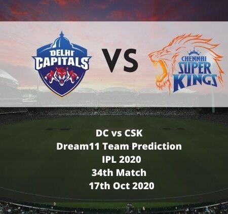 DC vs CSK Dream11 Team Prediction | IPL 2020 | 34th Match | 17th Oct 2020