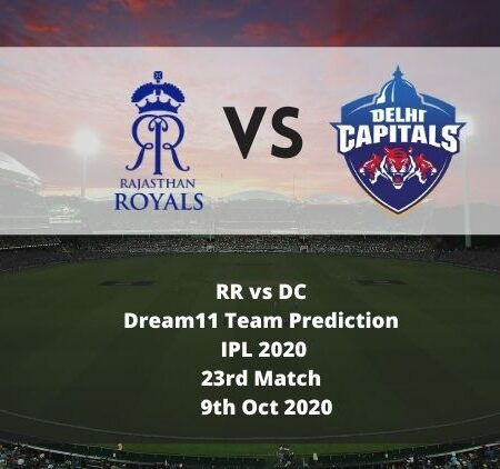 RR vs DC Dream11 Team Prediction   IPL 2020   23rd Match   9th Oct 2020