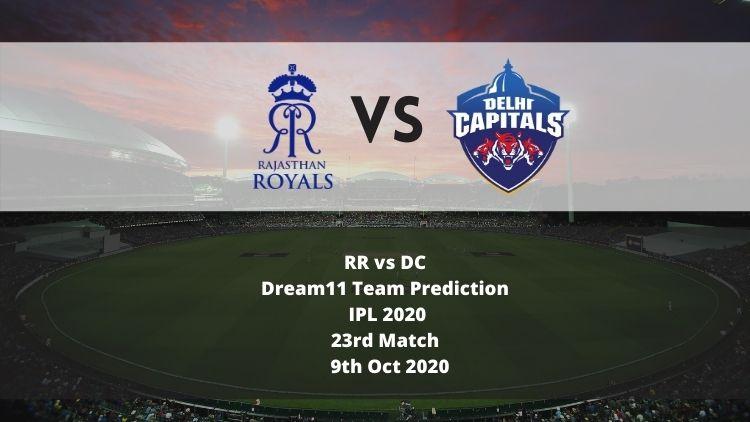 RR vs DC Dream11 Team Prediction | IPL 2020 | 23rd Match | 9th Oct 2020