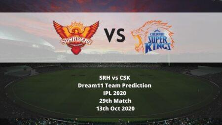 SRH vs CSK Dream11 Team Prediction | IPL 2020 | 29th Match | 13th Oct 2020
