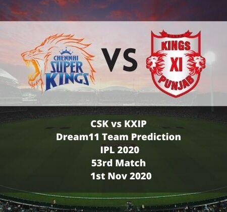 CSK vs KXIP Dream11 Team Prediction   IPL 2020   53rd Match   1st Nov 2020