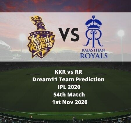 KKR vs RR Dream11 Team Prediction | IPL 2020 | 54th Match | 1st Nov 2020