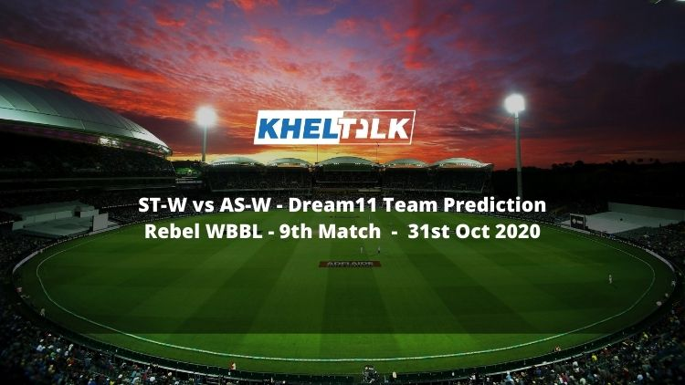 ST-W vs AS-W Dream11 Team Prediction | Rebel WBBL | 9th Match | 31st Oct 2020