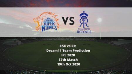 CSK vs RR Dream11 Team Prediction   IPL 2020   37th Match   19th Oct 2020