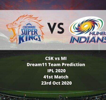CSK vs MI Dream11 Team Prediction   IPL 2020   41st Match   23rd Oct 2020