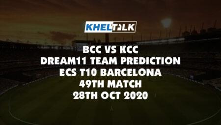 BCC vs KCC Dream11 Team Prediction | ECS T10 Barcelona | 49th Match | 28th Oct 2020