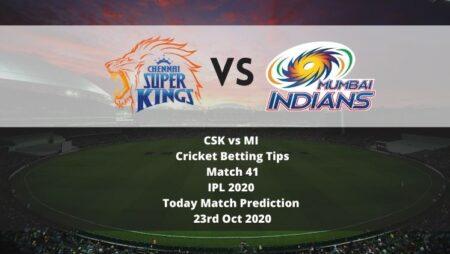 CSK vs MI   Cricket Betting Tips   Match 41   IPL 2020   Today Match Prediction   23rd Oct 2020
