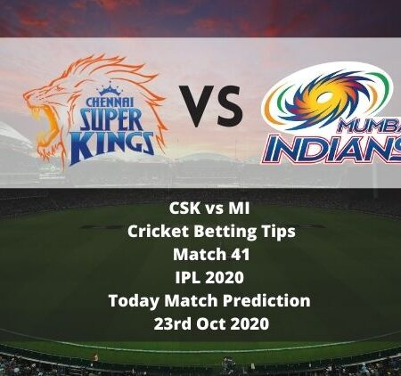 CSK vs MI | Cricket Betting Tips | Match 41 | IPL 2020 | Today Match Prediction | 23rd Oct 2020