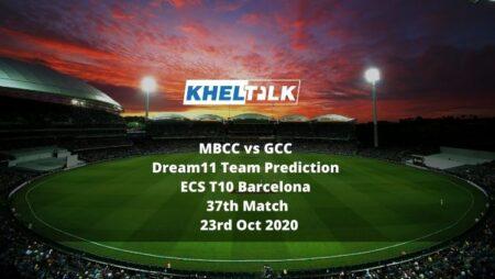 MBCC vs GCC Dream11 Team Prediction | ECS T10 Barcelona | 37th Match | 23rd Oct 2020