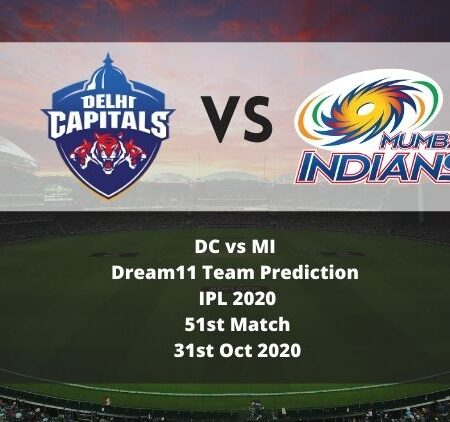 DC vs MI Dream11 Team Prediction | IPL 2020 | 51st Match | 31st Oct 2020