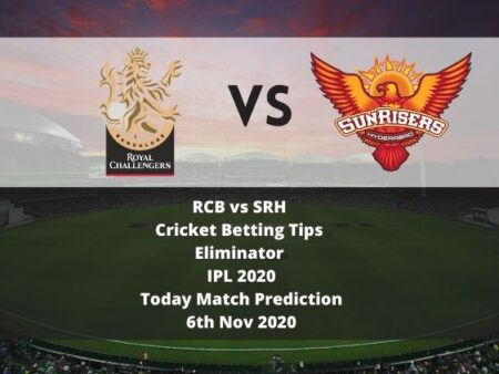 RCB vs SRH | Cricket Betting Tips | Eliminator | IPL 2020 | Today Match Prediction | 6th Nov 2020