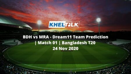 BDH vs MRA Dream11 Team Prediction | Match 01 | Bangladesh T20 | 24 Nov 2020