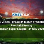 JFC vs CFC - Dream11 Match PredictionFootball Fantasy-Indian Super League - 24 Nov 2020