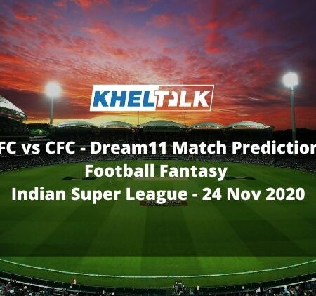 JFC vs CFC Dream11 Match Prediction | Football Fantasy | Indian Super League | 24 Nov 2020