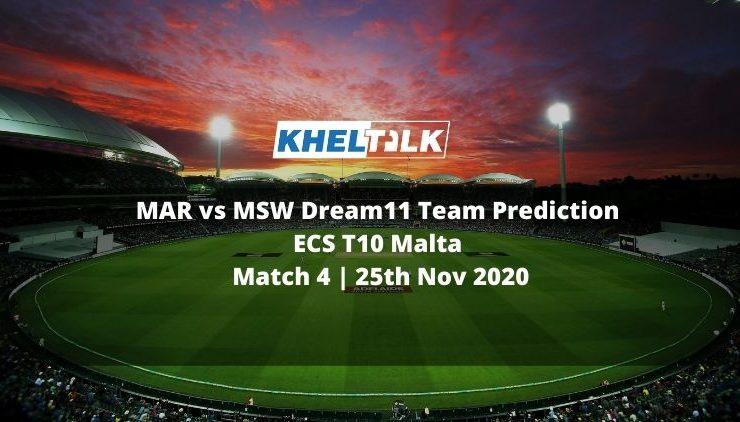 MAR vs MSW Dream11 Team Prediction   ECS T10 Malta   Match 4   25th Nov 2020