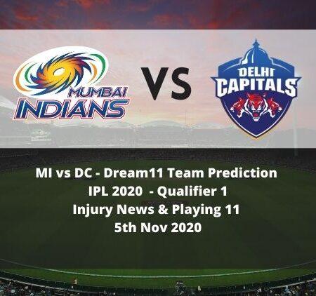 MI vs DC Dream11 Team Prediction | IPL 2020 | Qualifier 1 | Injury News | Playing 11 | 5th Nov 2020