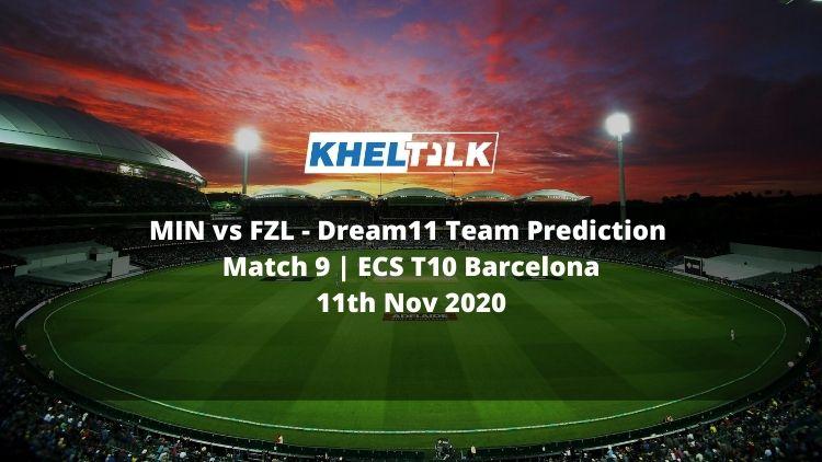 MIN vs FZL Dream11 Team Prediction   Match 9   ECS T10 Barcelona   11th Nov 2020