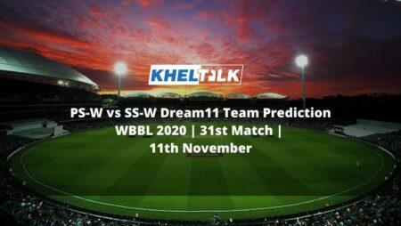 PS-W vs SS-W Dream11 Team Prediction   WBBL 2020   31st Match   11th November