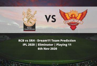 RCB vs SRH Dream11 Team Prediction | IPL 2020 | Eliminator | Playing 11 | 6th Nov 2020