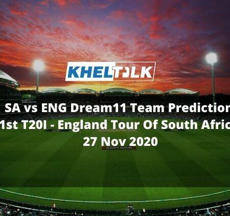 SA vs ENG Dream11 Team Prediction | 1st T20I | England Tour Of South Africa | 27 Nov 2020