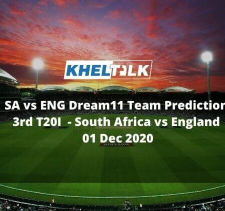 SA vs ENG Dream11 Team Prediction | 3rd T20I | South Africa vs England | 01 Dec 2020