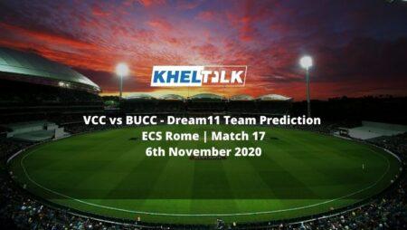 VCC vs BUCC Dream11 Team Prediction | ECS Rome | Match 17 | 6th November 2020