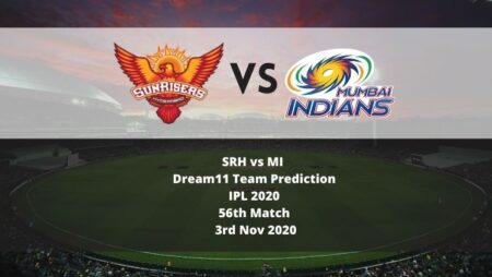 SRH vs MI Dream11 Team Prediction | IPL 2020 | 56th Match | 3rd Nov 2020