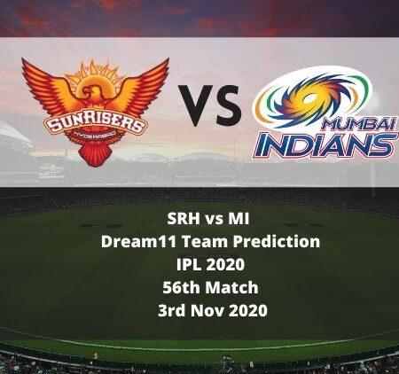 SRH vs MI Dream11 Team Prediction   IPL 2020   56th Match   3rd Nov 2020