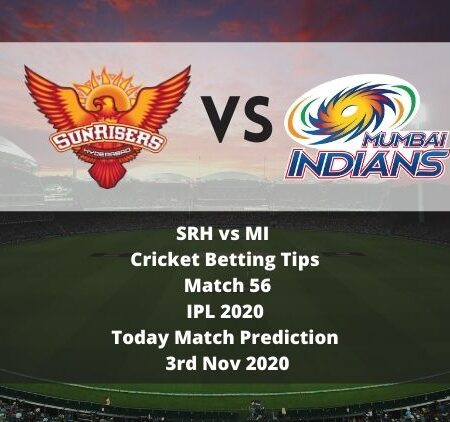 SRH vs MI | Cricket Betting Tips | Match 56 | IPL 2020 | Today Match Prediction | 3rd Nov 2020