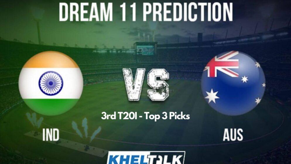AUS vs IND Dream11 Team Prediction   3rd T20I: Top 3 Picks For Your Dream11 Fantasy Team