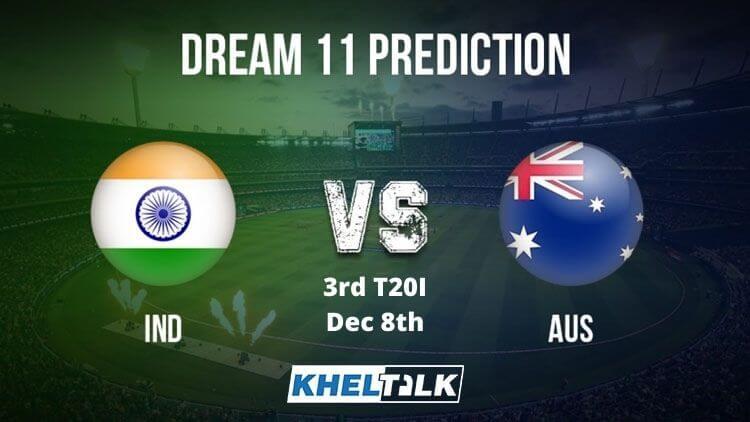 AUS vs IND Dream11 Team Prediction | 3rd T20I | India tour of Australia | 8th Dec 2020