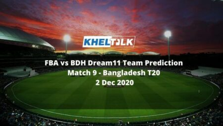 FBA vs BDH Dream11 Team Prediction | Match 9 | Bangladesh T20 | 2 Dec 2020