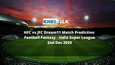 HFC vs JFC Dream11 Match Prediction | Match 14 | India Super League | Football Fantasy | 2nd Dec 2020