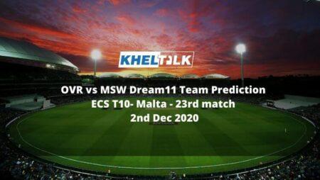 OVR vs MSW Dream11 Team Prediction   Match 23   ECS T10 Malta   2nd Dec 2020