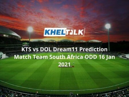 KTS vs DOL Dream11 Prediction  Pool A Team South Africa ODD Cup 16 Jan 2021