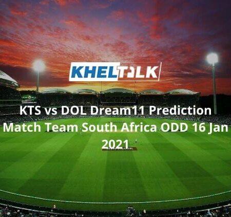 KTS vs DOL Dream11 Prediction  Pool A Team South Africa ODD Cup 16 Jan 2021