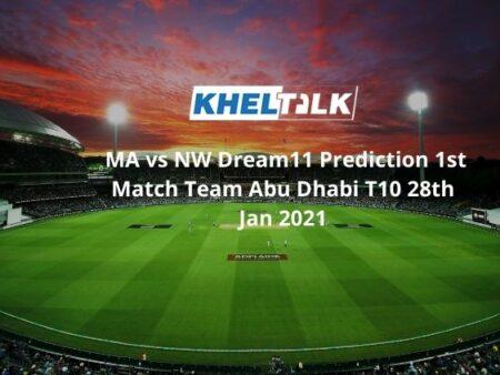 MA vs NW Dream11 Prediction 1st Match Team Abu Dhabi T10 28th Jan 2021