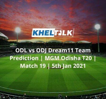 ODL vs ODJ Dream11 Team Prediction MGM Odisha T20   Match 19   5th Jan 2021