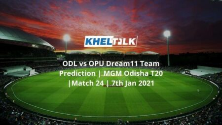 ODL vs OPU Dream11 Team Prediction | MGM Odisha T20 |Match 24 | 7th Jan 2021