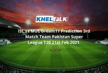 ISL vs MUL Dream11 Prediction 3rd Match Team Pakistan Super League T20 21st Feb 2021