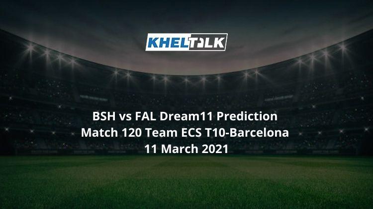 BSH vs FAL Dream11