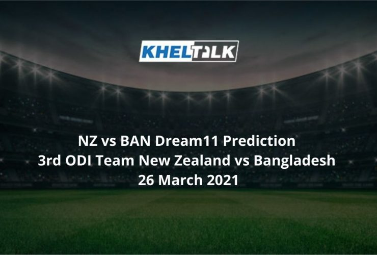 NZ vs BAN Dream11 Prediction