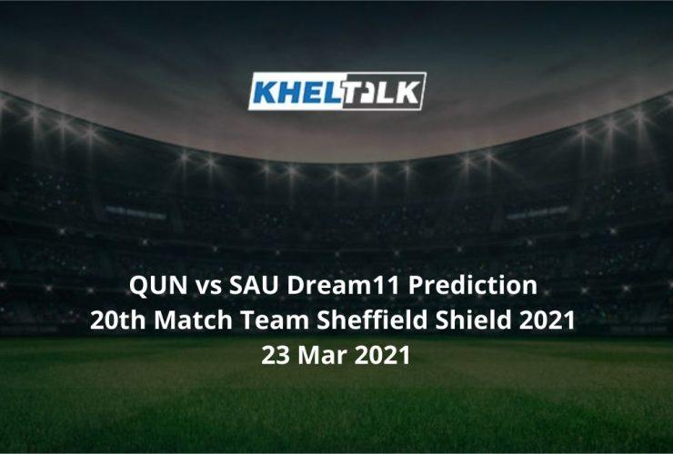 QUN vs SAU Dream11 Prediction