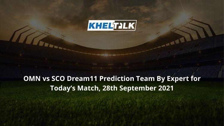 OMN-vs-SCO-Dream11-Prediction