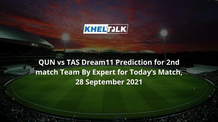 QUN-vs-TAS-Dream11-Prediction