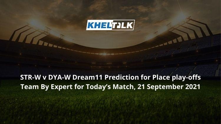 STR-W-v-DYA-W-Dream11-Prediction
